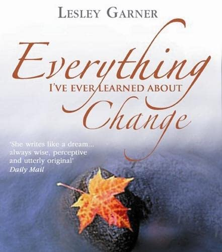 9781401911041: Everything I've Ever Learned About Change