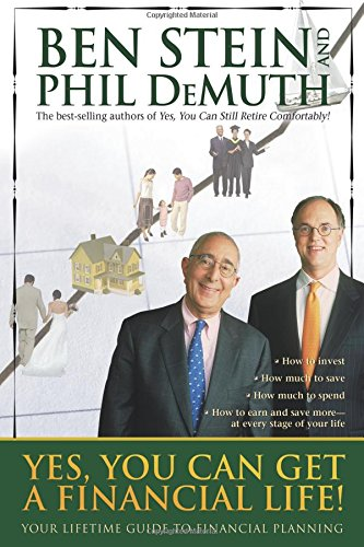 Yes, You Can Get A Financial Life!: Ben Stein, Phil