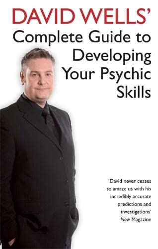 9781401911676: David Well's Complete Guide to Developing Your Psychic Skill