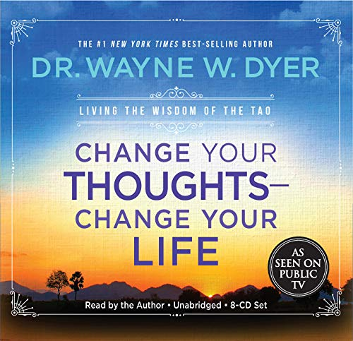 9781401911850: Change Your Thoughts - Change Your Life, 8-CD set: Living the Wisdom of the Tao