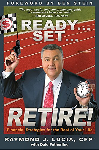 9781401912062: Ready...Set...Retire!: Financial Strategies for the Rest of Your Life