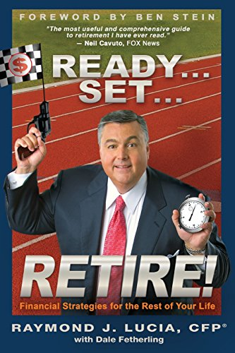 9781401912079: Ready...Set...Retire!: Financial Strategies for the Rest of Your Life
