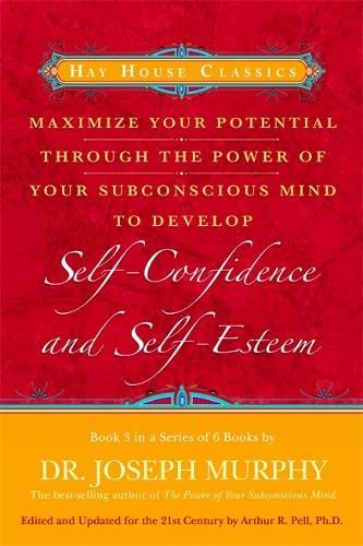 9781401912161: Maximize Your Potential Through the Power of Your Subconscious Mind to Develop Self-Confidence and Self-Esteem: Book 3 (Bk. 3)