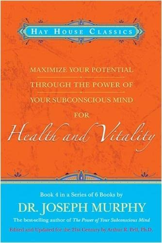 Maximize Your Potential Through the Power of: Murphy, Dr. Joseph,
