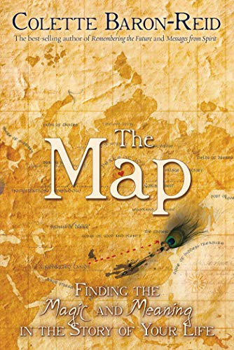 9781401912444: The Map: Finding the Magic and Meaning in the Story of Your Life