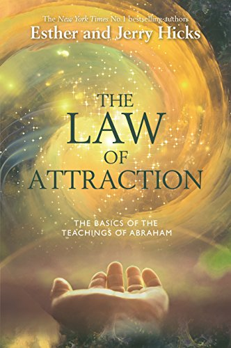 9781401915322: The Law Of Attraction: The Basics of the Teachings of Abraham