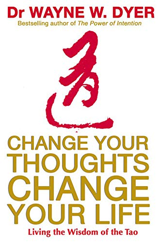 9781401915360: Change Your Thoughts, Change Your Life