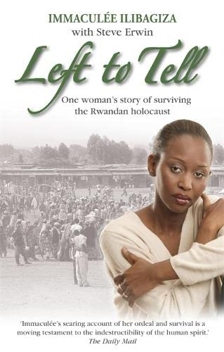 9781401915384: Left to Tell: One Woman's Story of Surviving the Rwandan Genocide
