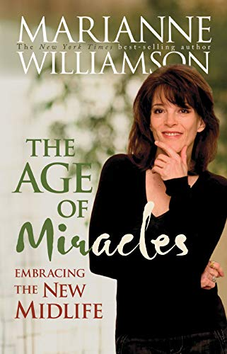 9781401915421: The Age Of Miracles: Embracing The New Midlife