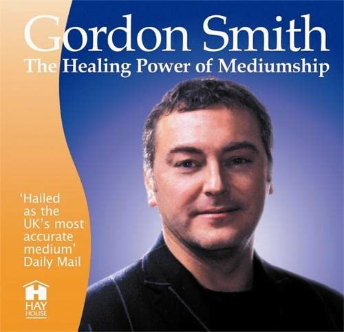 9781401915605: The Healing Power Of Mediumship