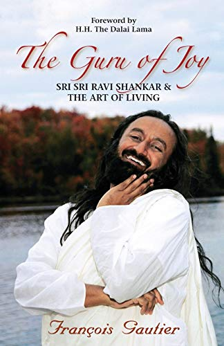 GURU OF JOY SRI SRI RAVI SHANKAR & THE A