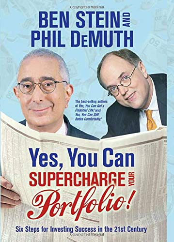 Yes, You Can Supercharge Your Portfolio!: Six: Ben Stein, Phil