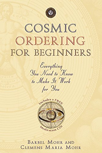 9781401917982: Cosmic Ordering for Beginners: Everything You Need to Know to Make It Work for You [With CD]