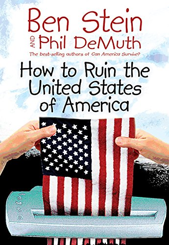 How to Ruin the United States of: Ben Stein, Phil