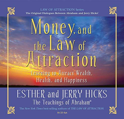 9781401918743: Money, and the Law of Attraction: Learning to Attract Wealth, Health, and Happiness