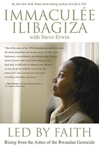 9781401918880: Led by Faith: Rising from the Ashes of the Rwandan Genocide (Left to Tell)