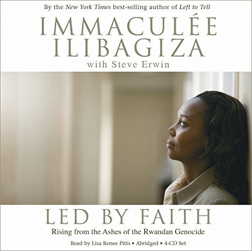 Led by Faith 4-CD set: Rising from the Ashes of the Rwandan Genocide: Immaculee Ilibagiza