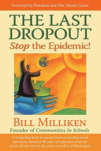 9781401919030: The Last Dropout: Stop the Epidemic!