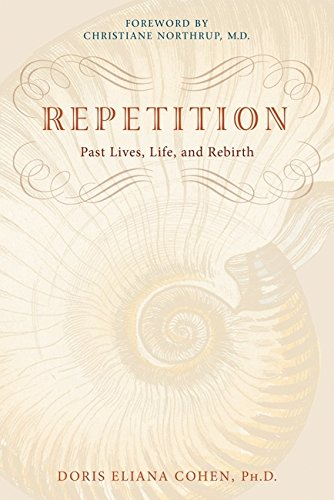 9781401920203: Repetition: Past Lives, Life, and Rebirth
