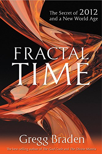 9781401920647: Fractal Time: The Secret of 2012 and a New World Age