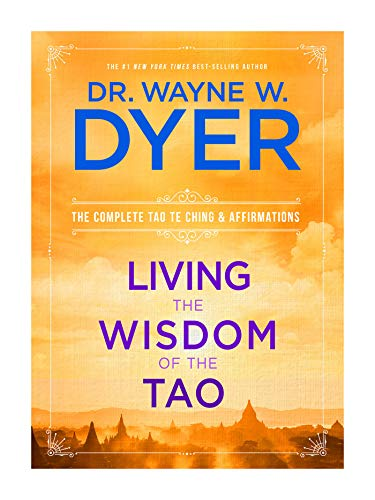 9781401921491: Living the Wisdom of the Tao: The Complete Tao Te Ching and Affirmations