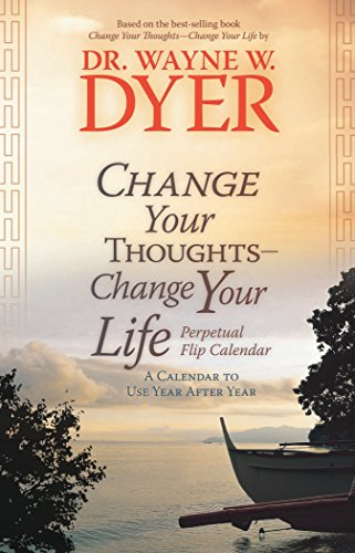 9781401921507: Change Your Thoughts - Change Your Life Perpetual Flip: A Calendar to Use Year After Year
