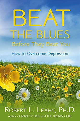 9781401921682: Beat the Blues Before They Beat You: How to Overcome Depression