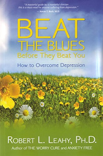 9781401921699: Beat The Blues Before They Beat You: How to Overcome Depression