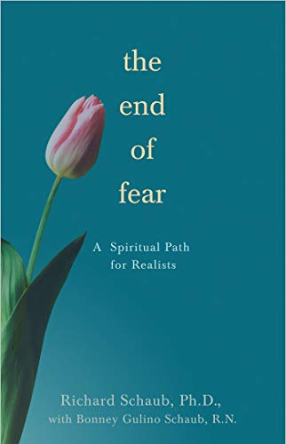 9781401921859: The End of Fear: A Spiritual Path for Realists