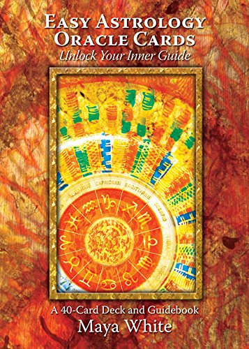 Easy Astrology Oracle Cards: Unlock Your Inner Guide: White, Maya