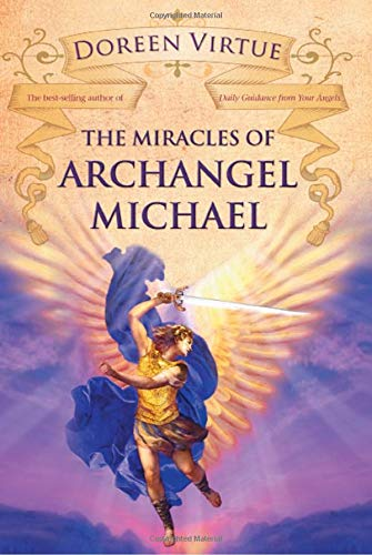 9781401922054: The Miracles of Archangel Michael