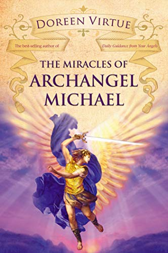 9781401922061: The Miracles of Archangel Michael