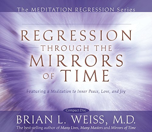 Regression Through The Mirrors of Time (Meditation