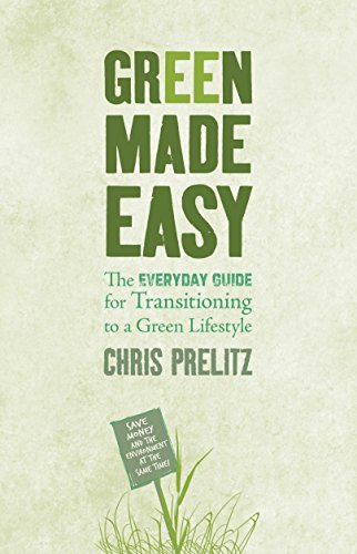 9781401922849: Green Made Easy: The Everyday Guide for Transitioning to a Green Lifestyle
