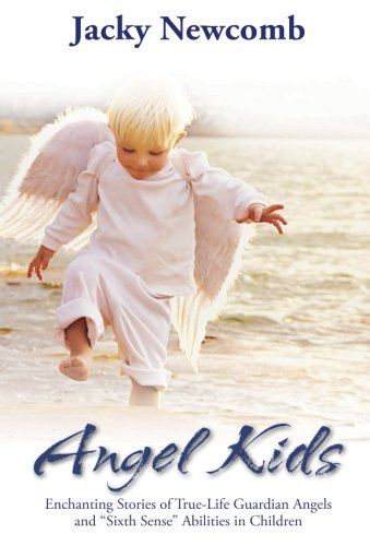 9781401922856: Angel Kids: Enchanting Stories of True-Life Guardian Angels and