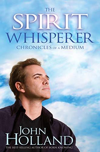9781401922870: The Spirit Whisperer: Chronicles of a Medium