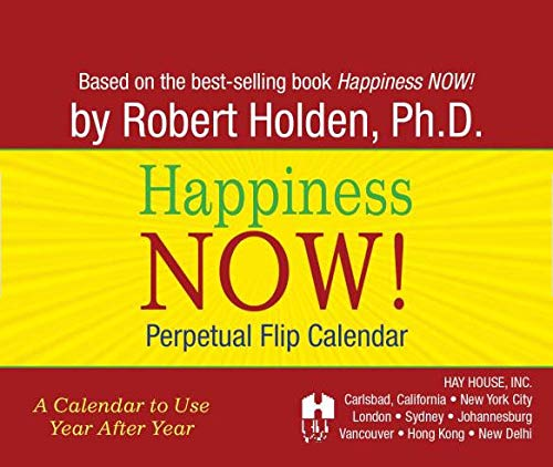 9781401923136: Happiness Now! Perpetual Flip Calendar: A Calendar to Use Year After Year