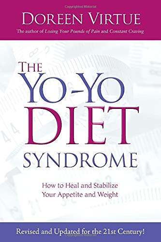 9781401923235: The Yo-Yo Diet Syndrome: How to Heal and Stabilize Your Appetite and Weight