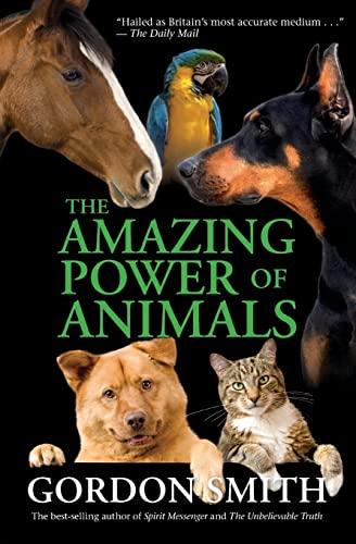 9781401923259: The Amazing Power of Animals