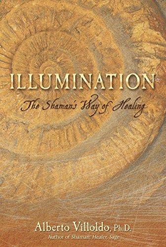 9781401923280: Illumination: The Shaman's Way of Healing