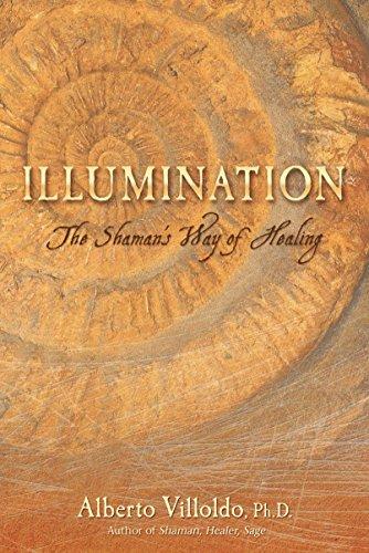 9781401923297: Illumination: The Shaman's Way of Healing