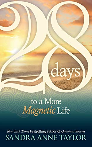 9781401923907: 28 Days to a More Magnetic Life