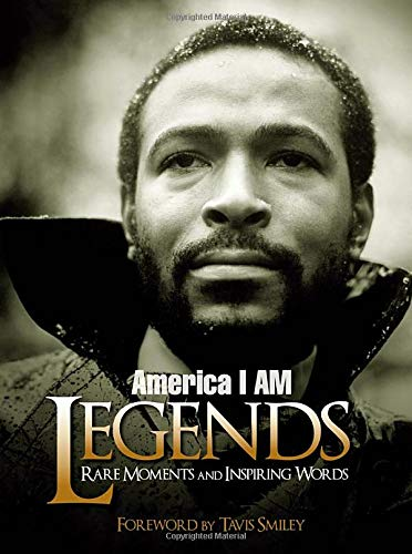 9781401924058: America I AM Legends: Rare Moments and Inspiring Words