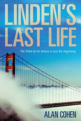 Linden's Last Life: The Point of No: Alan Cohen