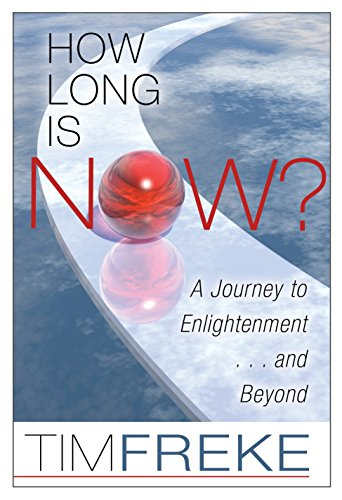 9781401924805: How Long Is Now?: A Journey to Enlightenment...and Beyond