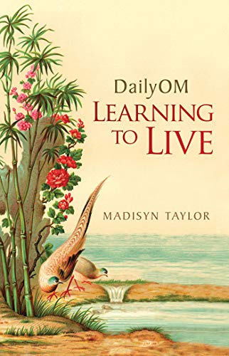 9781401925598: DailyOM: Learning to Live