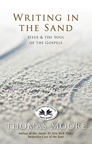 9781401925628: Writing In The Sand: Jesus, Spirituality, and the Soul of the Gospels