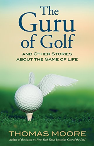 9781401925666: The Guru of Golf: And Other Stories about the Game of Life
