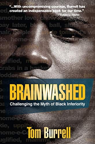 9781401925925: Brainwashed: Challenging the Myth of Black Inferiority