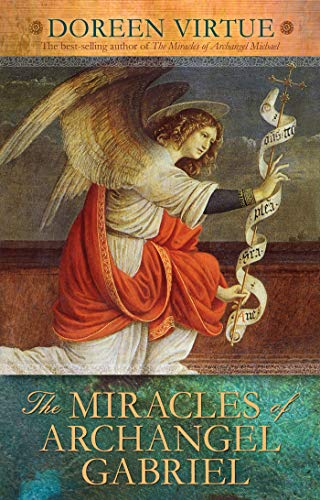 9781401926366: The Miracles of Archangel Gabriel
